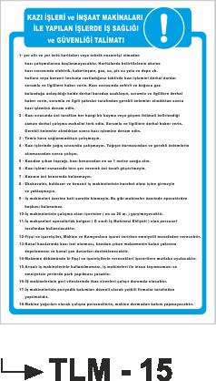 İş Güvenlik İkaz Uyarı Talimatları - Kazı İşleri ve İnşat Makinaları İle Yapılan İşlerde İş Sağlığı ve Güvenliği Talimatı Tlm-15