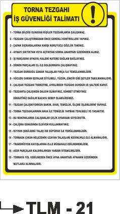İş Güvenlik İkaz Uyarı Talimatları - Torna Tezgahı İş Güvenliği Talimatı Tlm-21